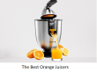 The Best Orange Juicers