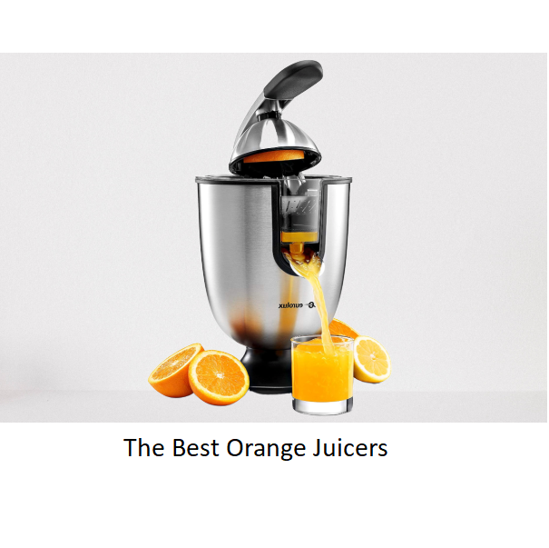 The Best Orange Juicers
