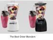 The Best Oster Blenders